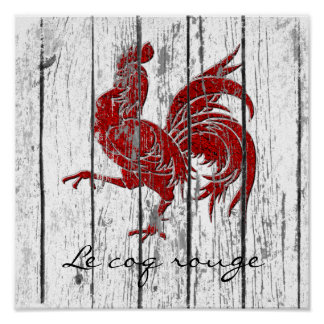 Le coq rouge The Red Rooster  Weathered Wood Poster