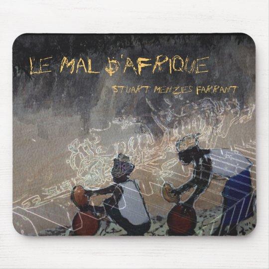 Le malbak, Le Mal D'Afrique, Stuart Menzies Far... Mouse Mat
