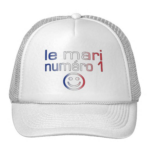 Le Mari Numéro 1 - Number 1 Husband in French Trucker Hat