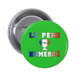 Le Père Numero 1 #1 Dad in French Father's Day Badge