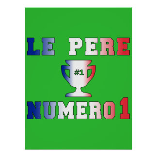 Le Père Numero 1 #1 Dad in French Father's Day Posters