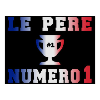 Le Père Numero 1 #1 Dad in French Father's Day Print