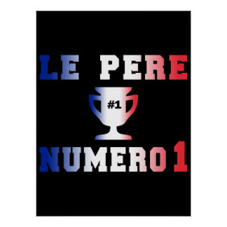 Le Père Numero 1 #1 Dad in French Father's Day Poster