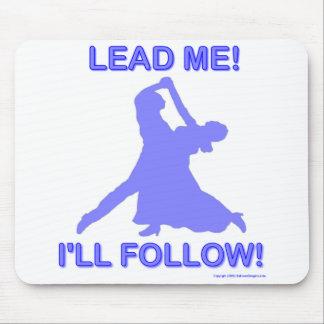 Lead Me - I'll Follow Mousepads