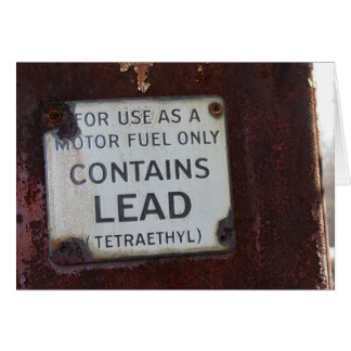 Leaded Gas Greeting Card