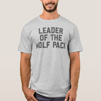 Leader of the Wolf Pack T-Shirt