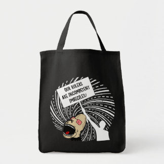 Leaders are incompetent imbeciles grocery tote bag