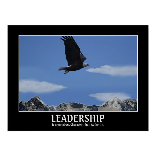 LEADERSHIP ~ Eagle Smaller Motivational Poster