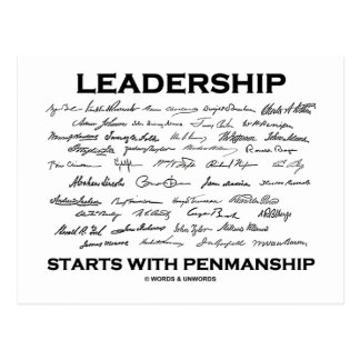 Leadership Starts With Penmanship (Signatures) Postcard