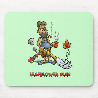 Leaf Blower Man! Mouse Pad