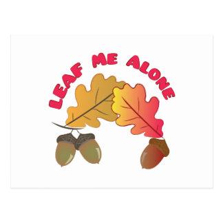 Leaf Me Alone Postcard