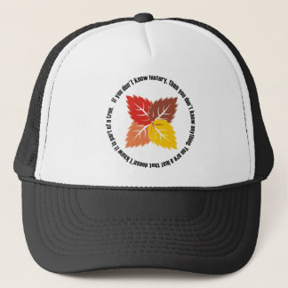 Leaf That Doesn't Know Trucker Hat