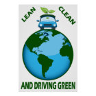 LEAN CLEAN & DRIVING GREEN POSTER