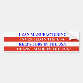 Lean Manufacturing Bumper Sticker