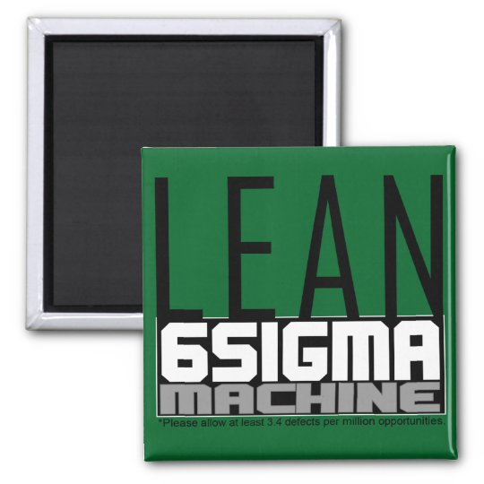 LEan Six Sigma Machine Green Belt Magnet