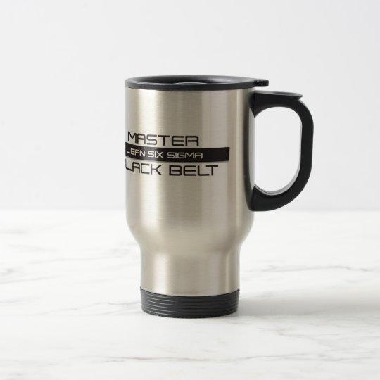 Lean Six Sigma Master Black Belt Travel Mug