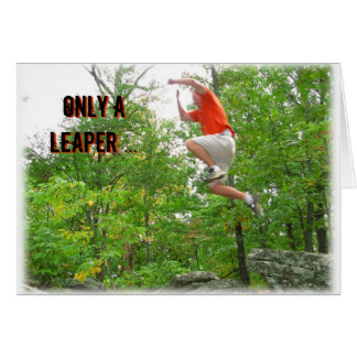Leap Year Birthday Card--Only a Leaper Card