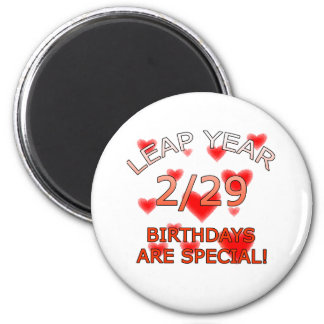 Leap Year Birthdays Are Special! 6 Cm Round Magnet