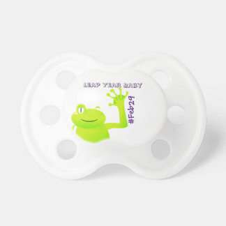 Leap Year/ Leap Day Baby Pacifer Dummy