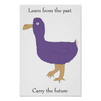 """Learn from the past / Carry the future"" poster"