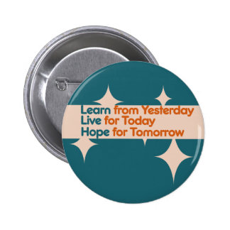 Learn from Yesterday 6 Cm Round Badge