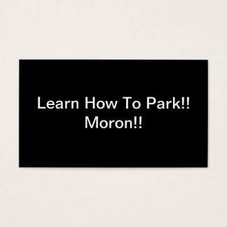 Learn How To Park Moron