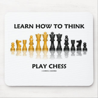 Learn How To Think Play Chess (Chess Attitude) Mouse Mat