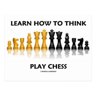 Learn How To Think Play Chess (Chess Attitude) Post Cards