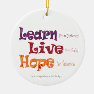 Learn Live Hope Round Ornament
