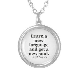 Learn new language soul Quote Custom Necklace
