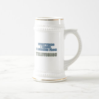 Learned from Television Beer Stein
