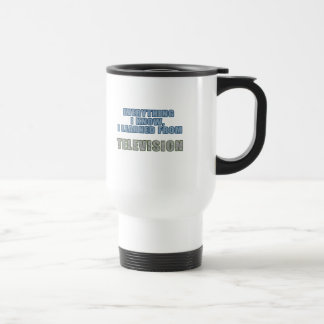 Learned from Television Travel Mug