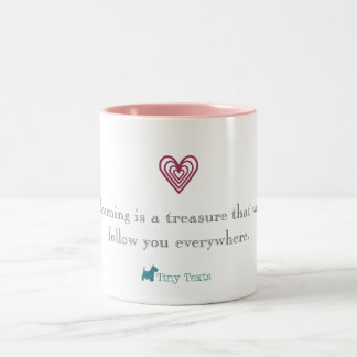"""Learning is a treasure"" Mug"