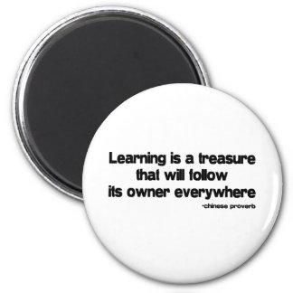 Learning is a Treasure quote 6 Cm Round Magnet