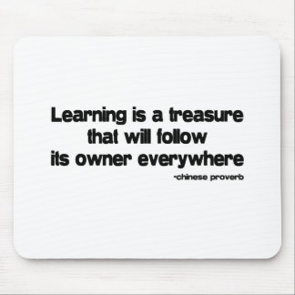 Learning is a Treasure quote Mouse Pad