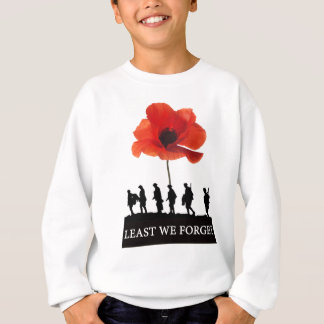 LEAST WE FORGET SOLDIERS MARCHING SWEATSHIRT