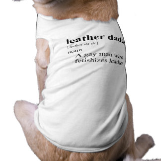 LEATHER DADDY DOGGIE SHIRT