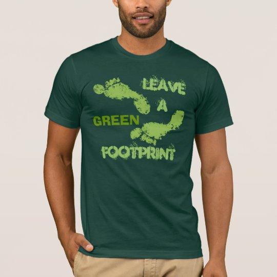 Leave a GREEN Footprint Men's T-shirt