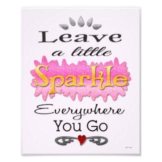 Leave A Little Sparkle 8 x 10 Diva Photo Print