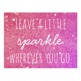 Leave a little sparkle wherever you go Pink Bokeh Postcard