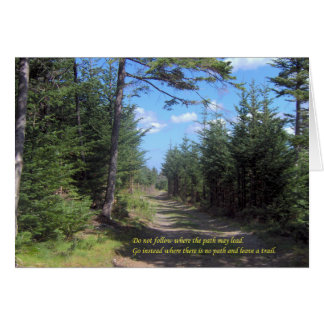 Leave A Trail Greeting Card