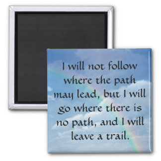 Leave a Trail Magnet
