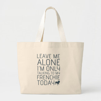 Leave Me Alone, Blue Canvas Bags