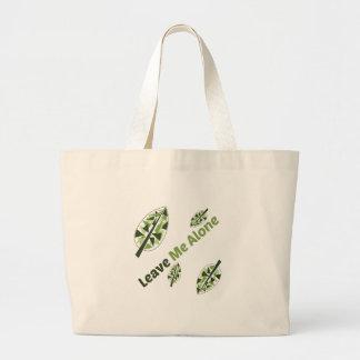 Leave Me Alone Jumbo Tote Bag