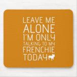 Leave Me Alone, Orange Mousepad