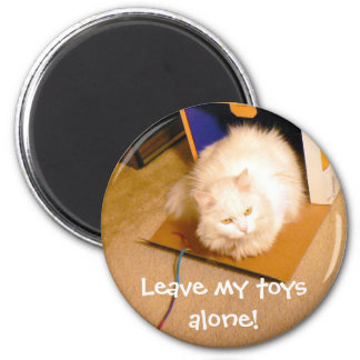Leave My Toys Alone! 6 Cm Round Magnet