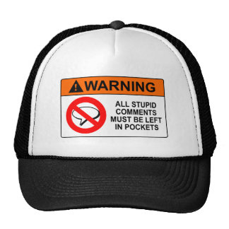 Leave Your Comments in Your Pocket Sign Hats