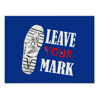 Leave Your Mark Funky A3 Poster