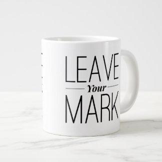 Leave Your Mark Mug