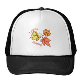 Leaves Are Falling Trucker Hats